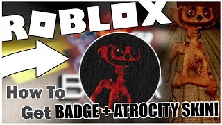 How to get the KCAB EMOC T'NOD DNA HSARC I FI DNA BADGE + THE ATROCITY SKIN in BEAR! [ROBLOX]