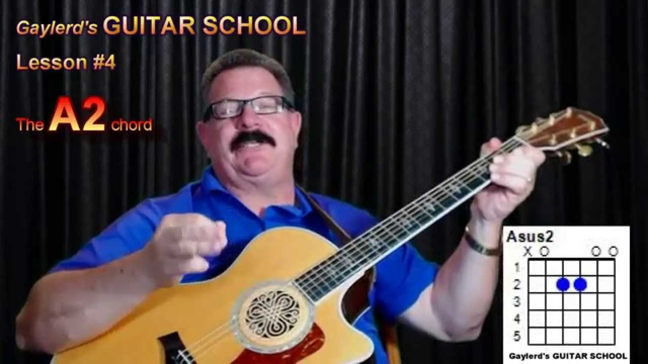 How To Play The A2 Chord Gaylerds Guitar School Youtube