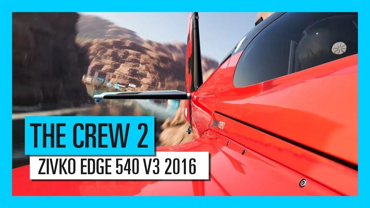 لعبة THE CREW 2: عرض ZIVKO EDGE 540