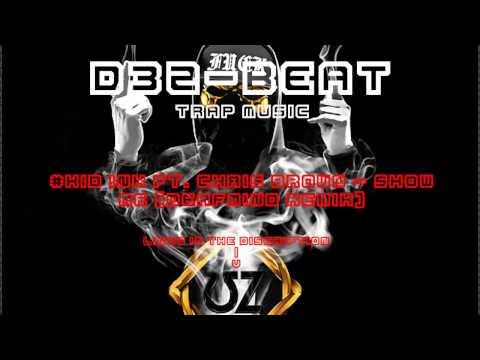 Kid Ink ft. Chris Brown - Show Me (DeafMind Remix)