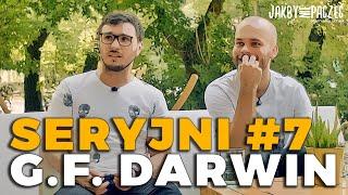G.F. DARWIN o przyszłości, serialowych planach (?!) i największych inspiracjach   SERYJNI #7