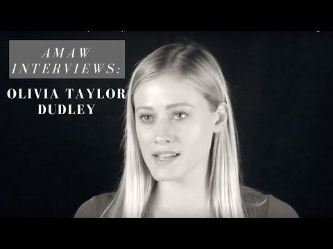 AMAW s: Olivia Taylor Dudley
