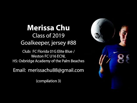 Merissa Chu 2019 Goalkeeper ECNL Girls Soccer Recruit - Compilation 3