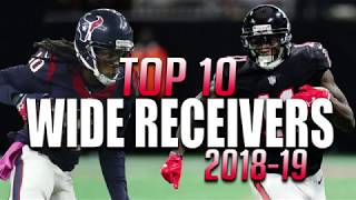 Top 10 Wide Receivers in the NFL 2018-19