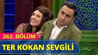 Ter Kokan Sevgili - Güldür Güldür Show 262.Bölüm