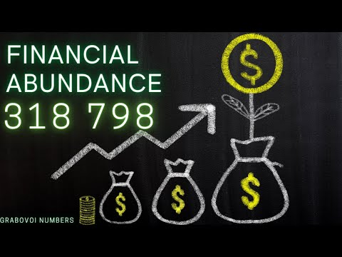 Financial Abundance- 318798 - Grabovoi Numbers - Numerical sequences.