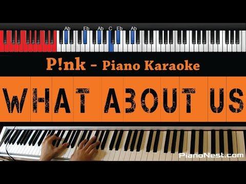 Pink - What About Us - HIGHER Key (Piano Karaoke / Sing Along)