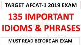 135 Important Idioms & Phrases For AFCAT-1 2019 | Must Read Before an Exam