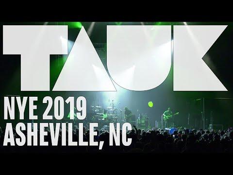 TAUK - NYE 2019 Full Set - ExploreAsheville.com Arena