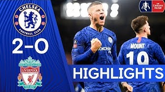 Chelsea 2-0 Liverpool | The Blues Knock Liverpool Out The FA Cup | FA Cup Highlights