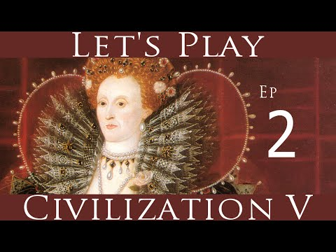 Civilization V: Let's Play England: Ep 2: The Beaker People