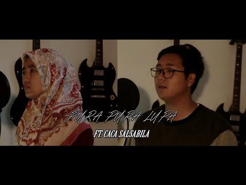 Mahen - Pura Pura Lupa (ft. Caca Salsabila) Cover