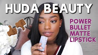 New Huda Beauty Power Bullet Matte Lipsticks | Review/Swatches On Brown Skin | Naomi Christina