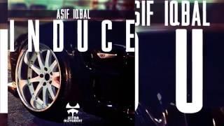 Asif Iqbal - Induce (original mix)