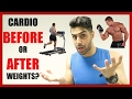 Cardio BEFORE Or AFTER Weights - WHAT'S BEST FOR FAT LOSS?