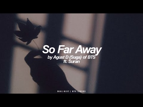 So Far Away ft. Suran   Agust D / Suga (BTS - 방탄소년단) English Lyrics