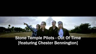 "Stone Temple Pilots ""Out Of Time"" (featuring Chester Bennington)"