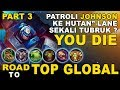 ROAD TO TOP GLOBAL JOHNSON PART 3 - MOBILE LEGENDS INDONESIA