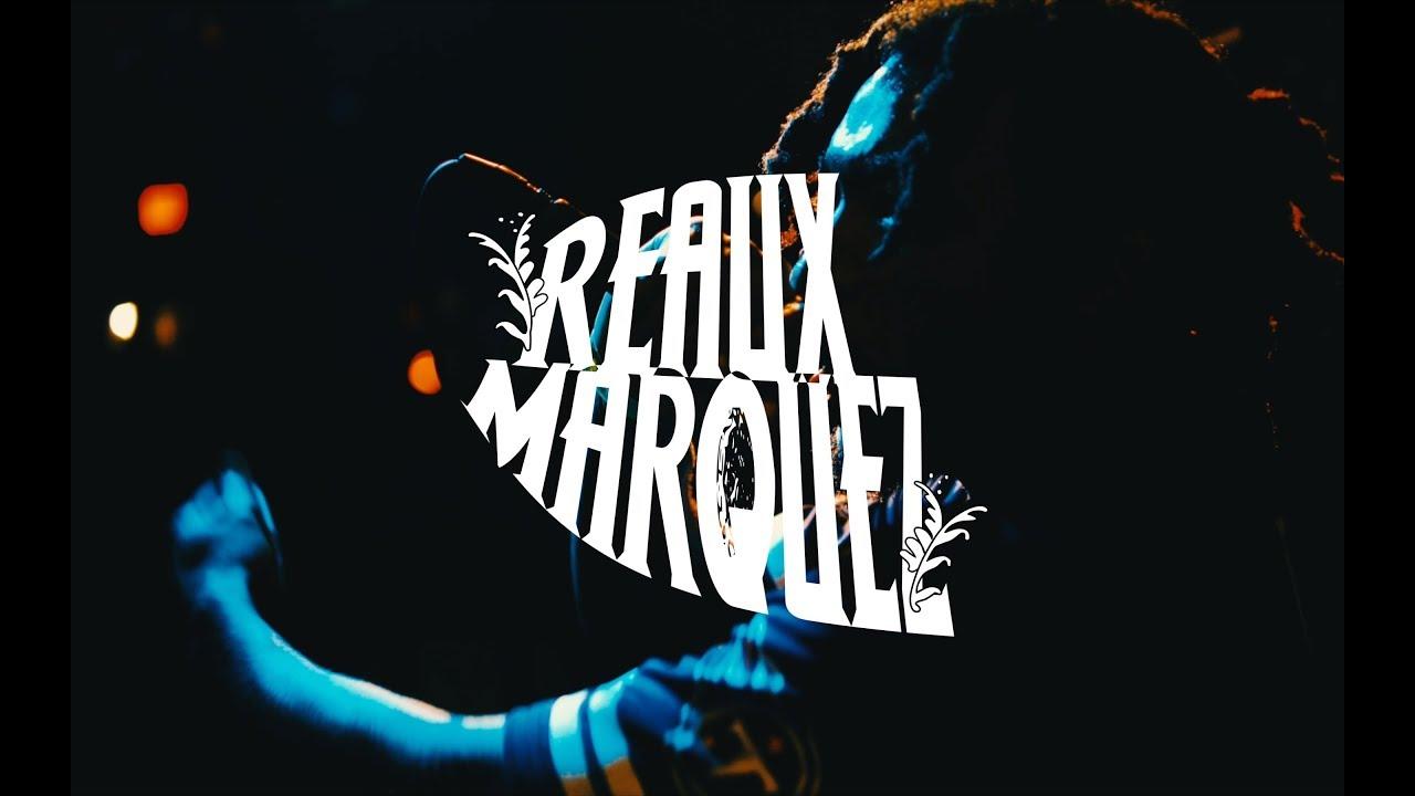 NEW VIDEO: REAUX MARQUEZ LIVE AT BROWNBAG FEST