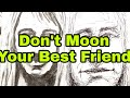 Don't Moon Your BFF and Two Sketchbook Pages - theartproject (2018)