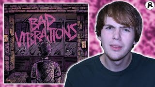 A DAY TO REMEMBER - BAD VIBRATIONS | ALBUM REVIEW