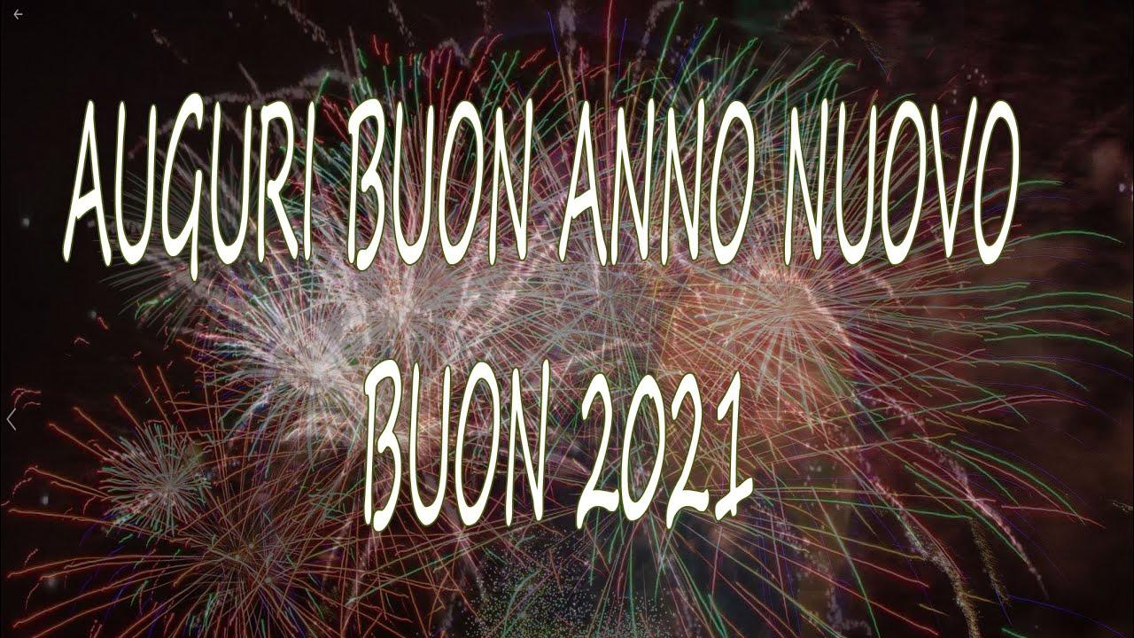 AUGURI BUON ANNO BUON 2021 - YouTube