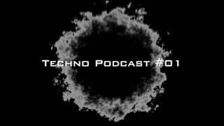 Techno Podcast #01 May 2017