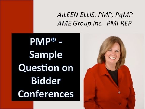 PMP when bidder conference with Aileen