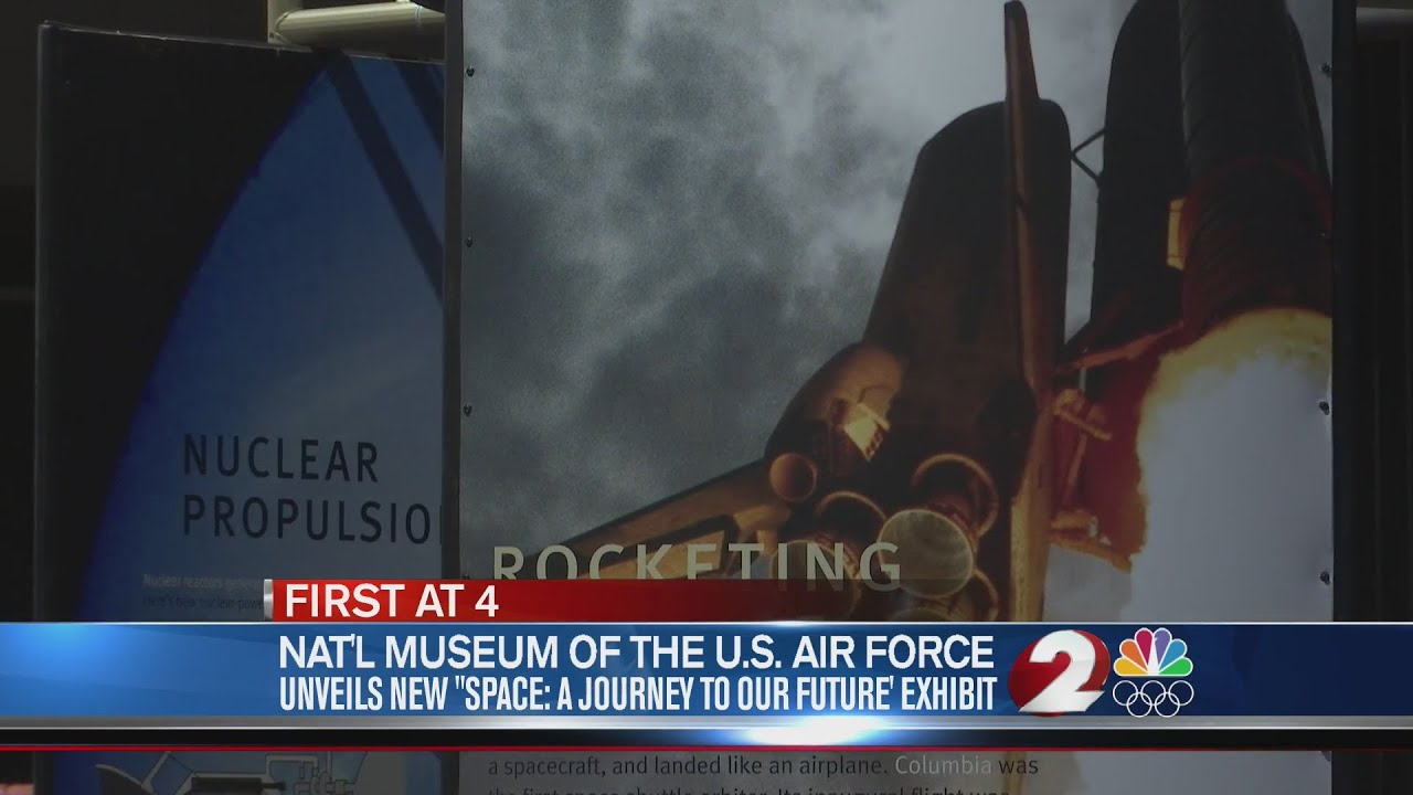 National Museum of the US Air Force to unveil new space exhibit - WDTNTV