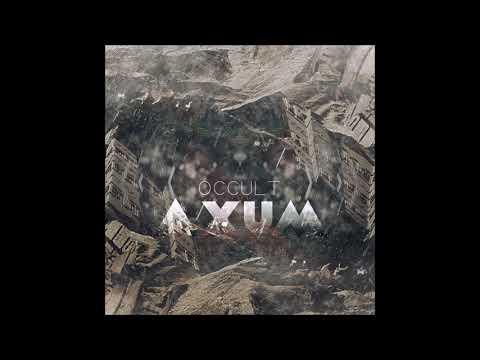 Occult - Axum [Full EP]