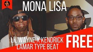 "Lil Wayne x Kendrick Lamar - ""Mona Lisa"" Type Beat Rap instrumental 2018 (FREE)"