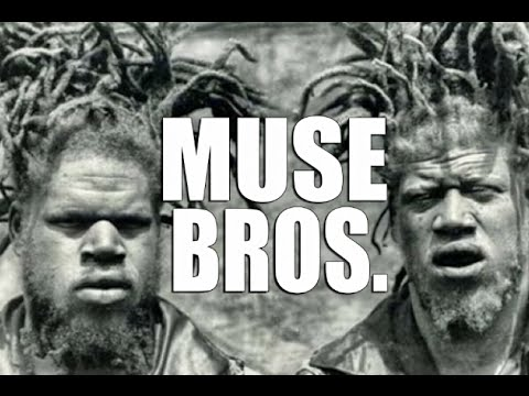 MUSE BROTHERS