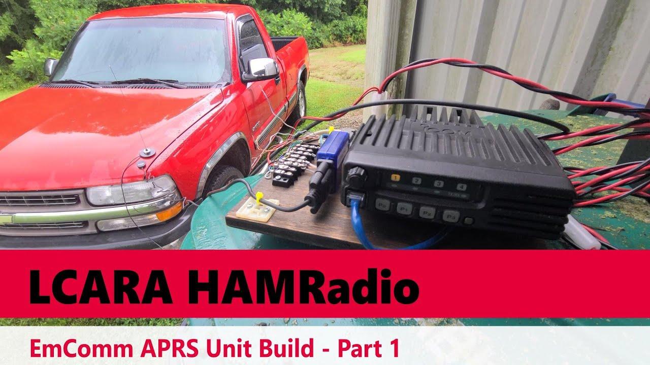 Download LCARA HAM Radio: EmComm APRS Unit Build - Part 1!!!!