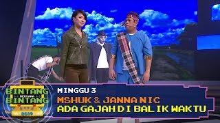 BBB 2019 (Minggu 3): Shuk & Janna Nick - Ada Gajah Di Balik Waktu MP3