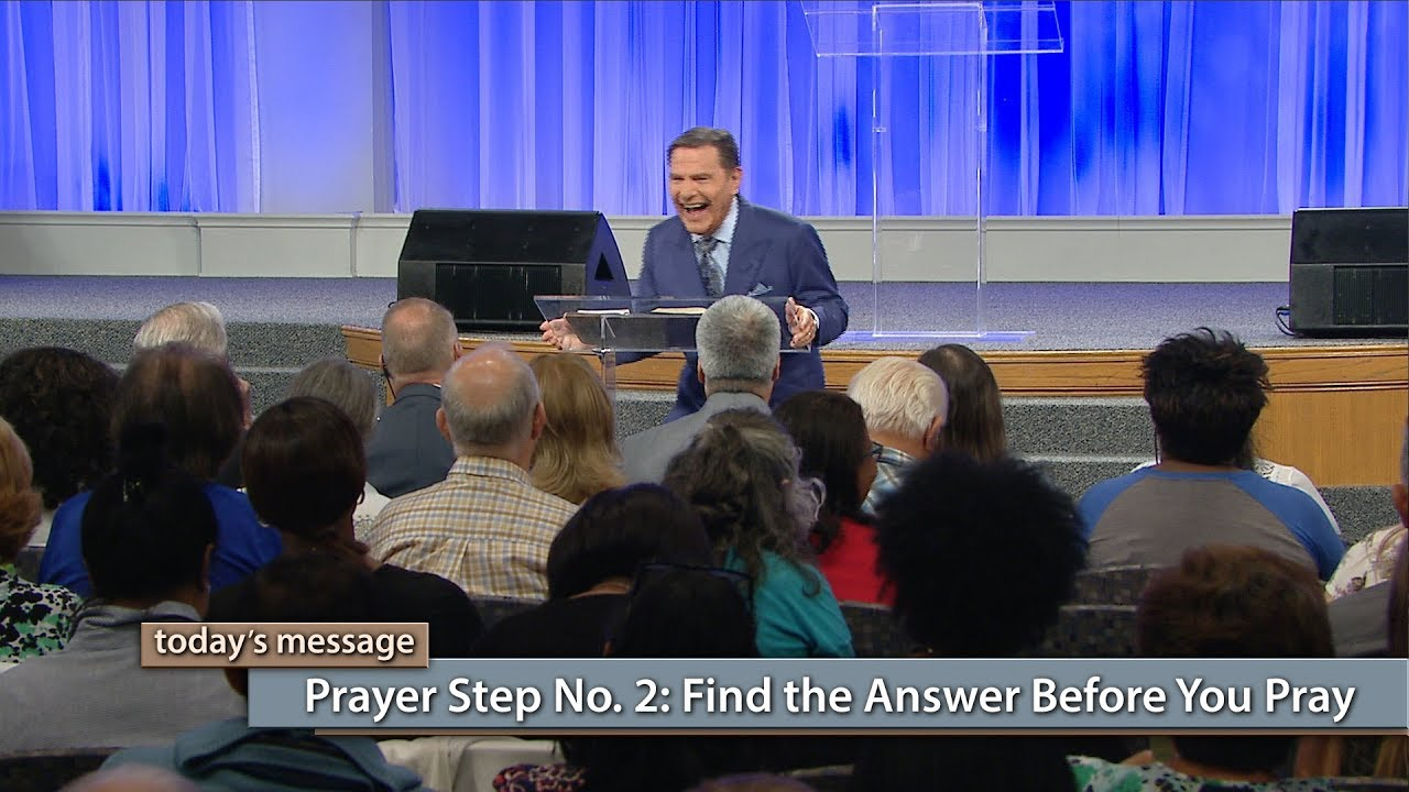 Prayer Step No  2: Find the Answer Before You Pray | Kenneth