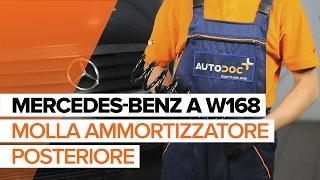 Come sostituire Molle di sospensione MERCEDES-BENZ A-CLASS (W168) - video gratuito online