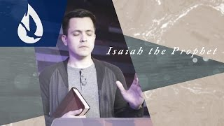 God's Anointed: Isaiah the Prophet