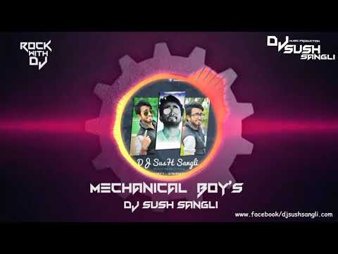 Mechanical Boy's Dj Sush Sangli  Original Mix .mp4