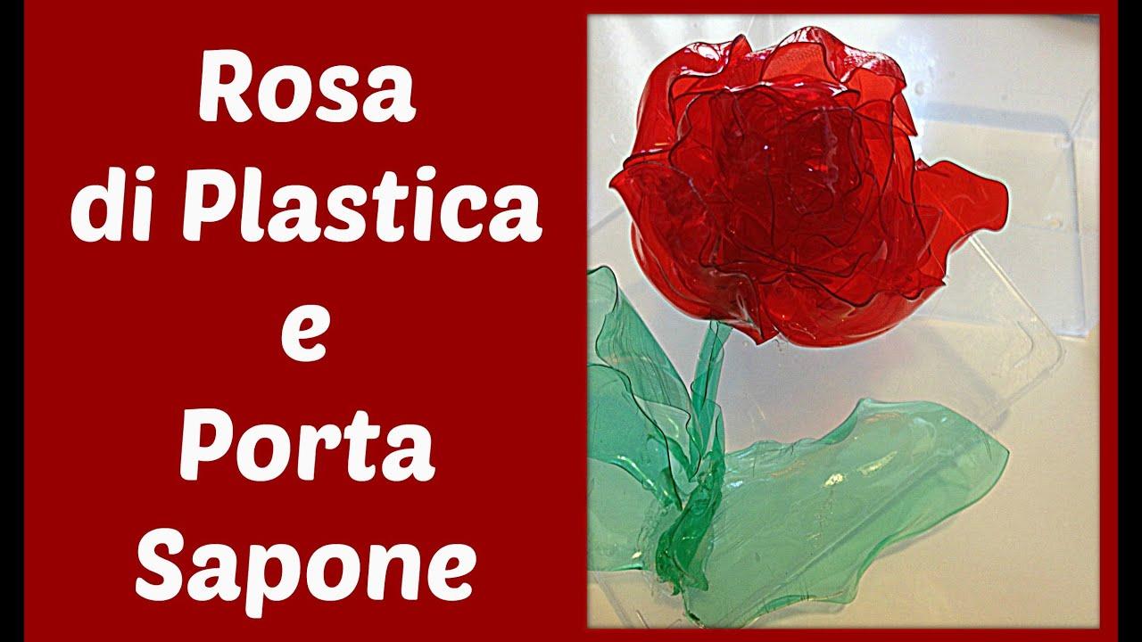 Rosa di plastica e un porta sapone riciclando bottiglie for Arte del riciclo fai da te