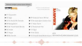 Kibariye - Ben Ayakta Ağlarım (Sadakam Olsun)  (Official Audio)