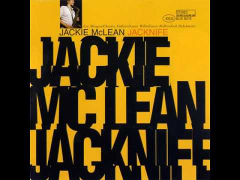Jackie McLean & Lee Morgan - 1965 - Jacknife - 05 Blue Fable