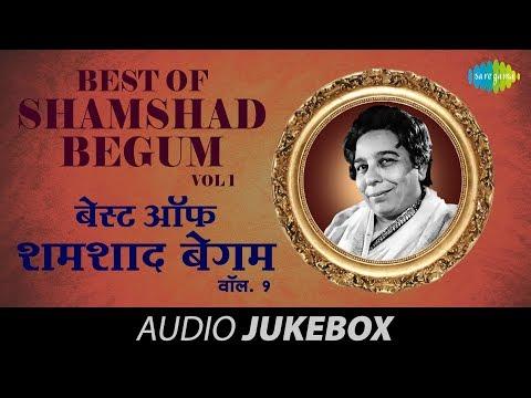 Best Of Shamshad Begum - Evergreen Bollywood Songs - Audio Jukebox - Vol 1