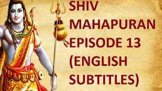 Shiv Mahapuran with English Subtitles - Episode 13 I Devarshi Narad Moh ~ Narad illusion