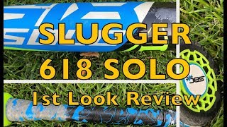2018 Louisville Slugger 618 Solo USA Baseball Bat First Review