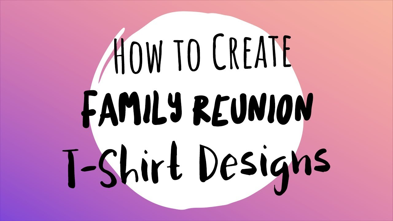 1964336fe How to Create Family Reunion T-Shirt Designs! - YouTube
