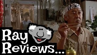 Ray Reviews... The Karate Kid