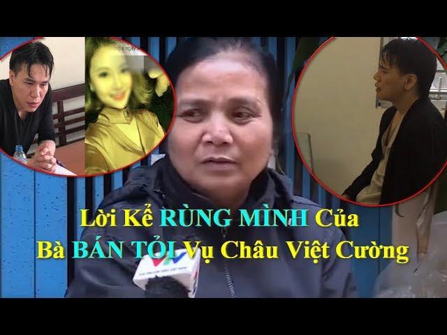 NGHE Bà Bán Tỏi Kể Về Châu Việt Cường