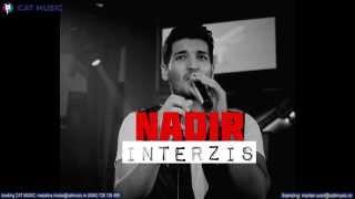 Nadir - Interzis (Official Single)