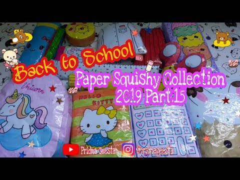 Paper Squishy Collection 2019 Part. 15 Back to School || Pridna Geesta