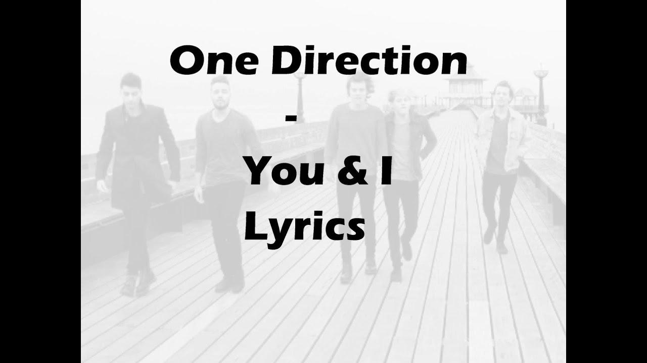 One Direction You & I Lyrics - YouTube